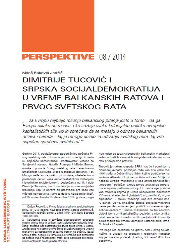 Miloš Baković Jadžić – Dimitrije Tucović i srpska socijaldemokratija u vreme Balkanskih ratova i I sv. rata